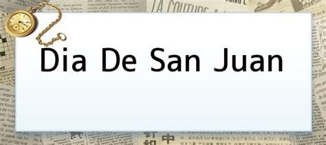 imagenes feliz dia de san juan dia de san juan hoy se celebra el d 237 a de san juan
