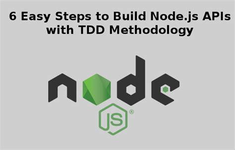 simple node js api 6 easy steps to build node js apis with tdd methodology