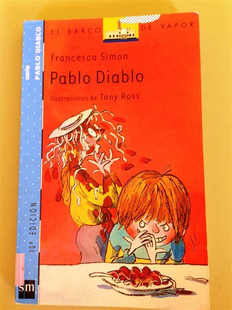 libro pablo diablo y el libro pablo diablo ceip esteban navarro s 225 nchez