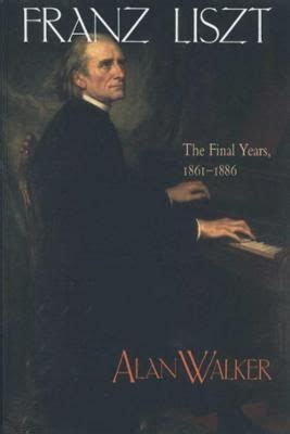 alan walker liszt biography 1000 images about franz liszt on pinterest statue of
