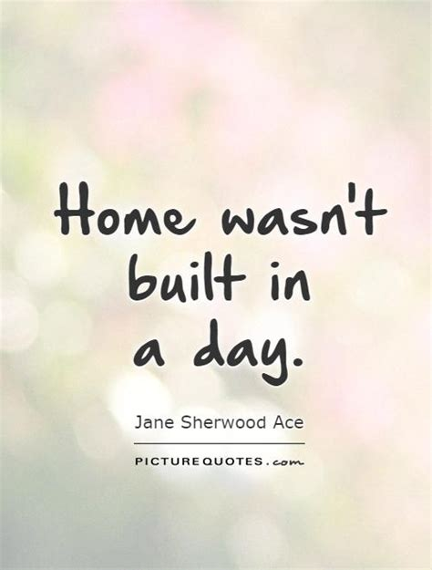 Home Building Quotes | quotes about building a home quotesgram