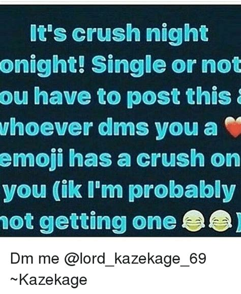 Its Just A Crush by 25 Best Memes About Crush Crush Memes