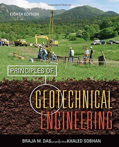 introductory geotechnical engineering an environmental perspective books cheapest copy of principles of geotechnical engineering by