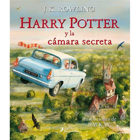 harry potter y la 8478888845 harry potter y la c 193 mara secreta ilustrado de j k rowling comprar