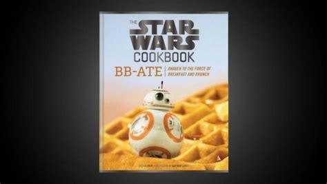 libro star wars 29 el nuevo libro de cocina de star wars con 29 recetas jedi tio sabias que