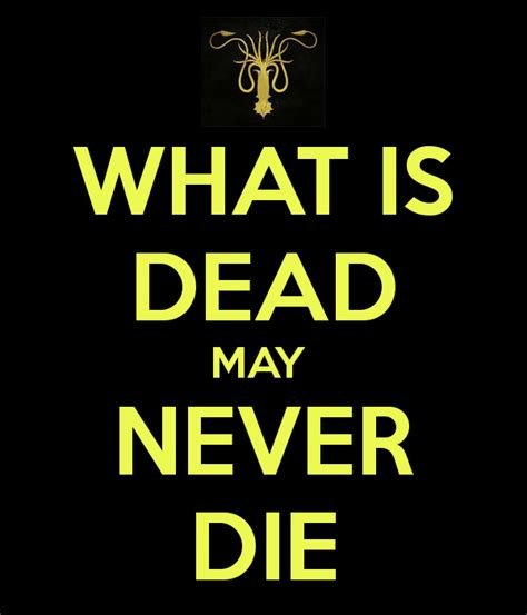 what is dead may never die poster iustinus keep calm o