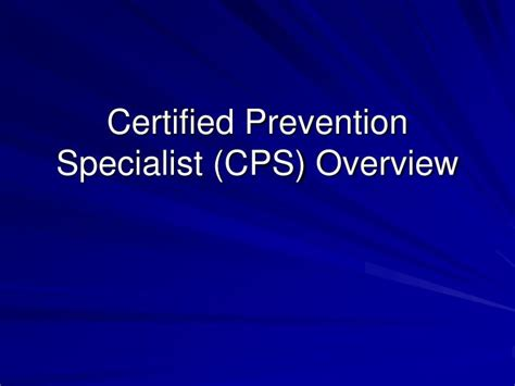 Powerpoint Specialist by Ppt Certified Prevention Specialist Cps Overview Powerpoint Presentation Id 1259407