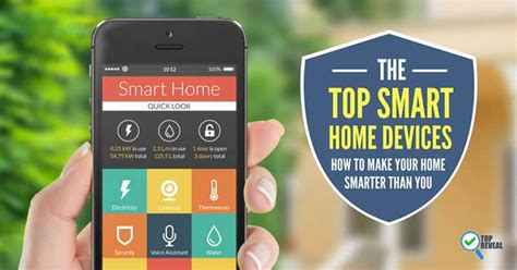 best smart home device the top smart home devices how to make your home smarter than you top reveal