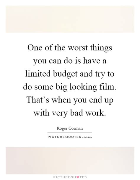 here are some things you can do to improve the state of your skin roger corman quotes sayings 14 quotations