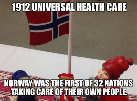 Norway Meme - universal health care imgflip