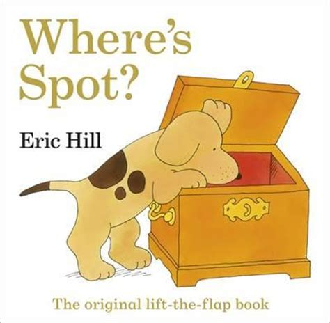 a new year lift the flap book where s spot the original lift the flap book eric hill