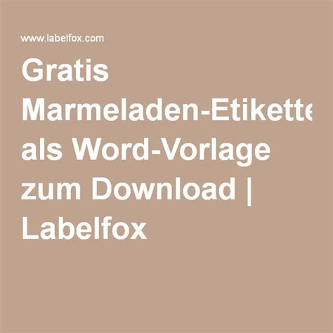 Word Vorlage Etiketten Marmelade 220 Ber 1 000 Ideen Zu Marmeladenetiketten Auf Druckvorlagen Salzteig Und Etiketten