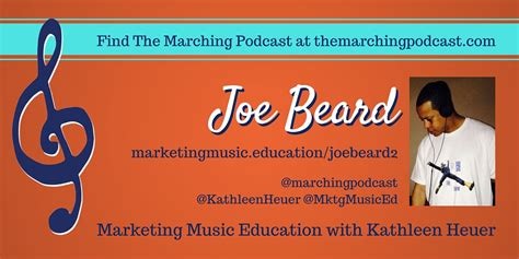 Marketing Education 2 by Joe Beard The Marching Podcast Part 2 Marketing