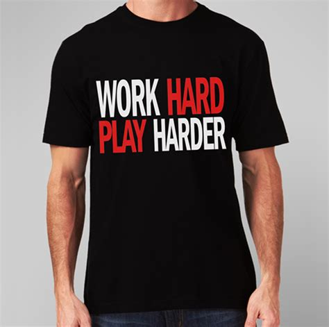 Tshirt Play Work New Playclotink buy work play harder t shirt uk clothes store