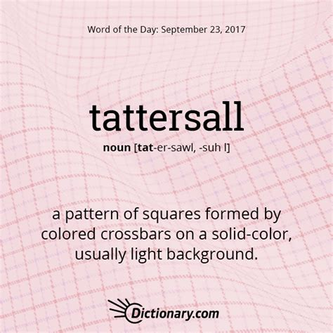 thesaurus word pattern tattersall word of the day dictionary com