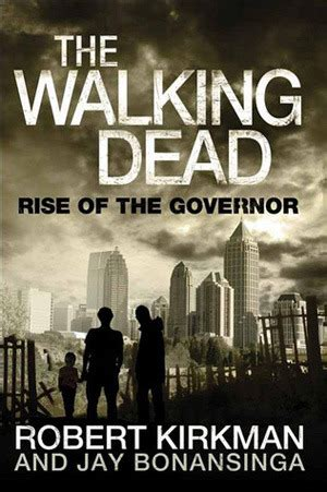 The Walking Dead Rise Of The Governor 1 the walking dead rise of the governor the governor