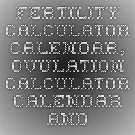 Babymed Ovulation Calendar 25 Best Ideas About Fertility Calculator On