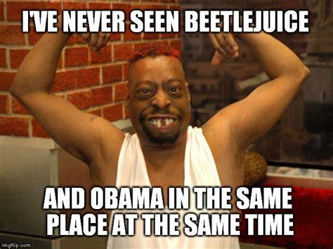 Beetlejuice Meme - beetlejuice meme 28 images beetlejuice imgflip 25