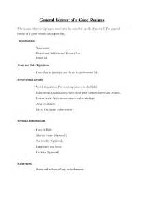 Format Of An Resume by General Format Of A Resume