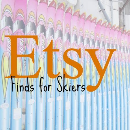 Great Blogs On Etsy Finds by Etsy Finds For Skiers Ski