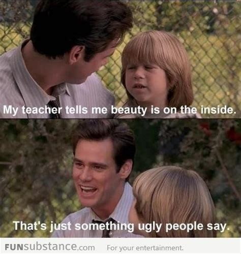 Ugly People Memes - beauty is on the inside jim carey jokes and jim carrey