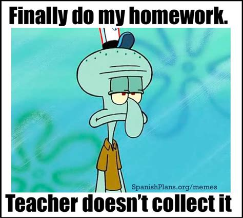 Homework Meme - 10 best images about teacher memes on pinterest teaching