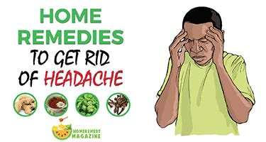 how to get rid of a headache top 6 home remedies