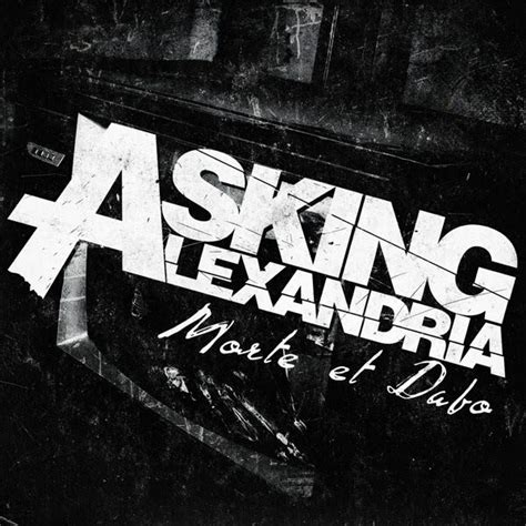 download mp3 full album asking alexandria morte et dabo single asking alexandria mp3 buy full