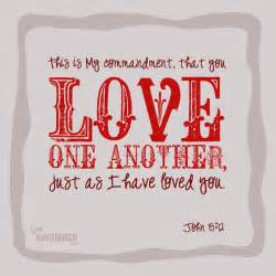 First of all 13 john 15 12 love one another friday freebie