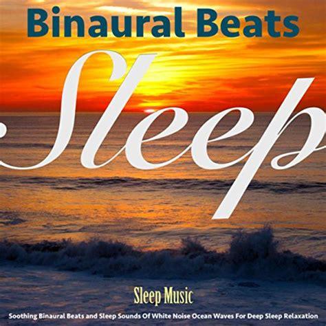 sleep sounds sleep music brainwave entrainment sleep