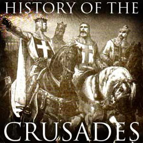 the crusades a history from beginning to end books history of the crusades with matt philipps mp3