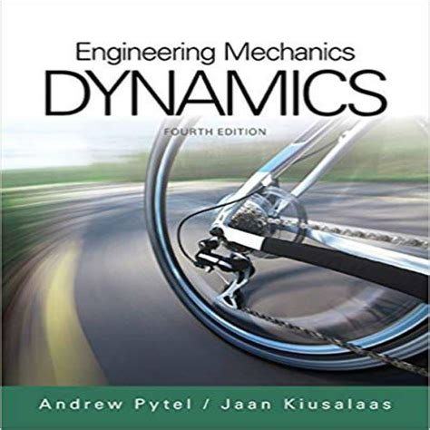 solution manual  engineering mechanics dynamics  edition  pytel  kiusalaas shop