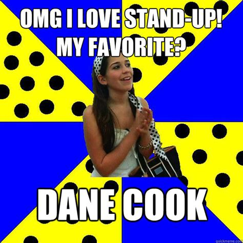 Dane Cook Memes - omg i love stand up my favorite dane cook sheltered