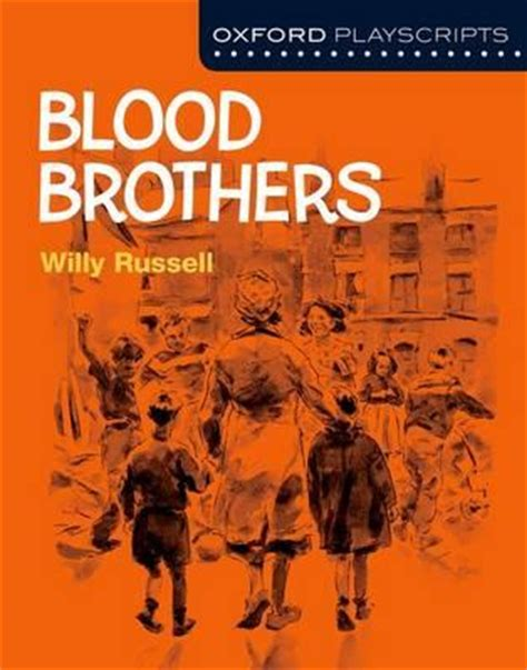 oxford playscripts blood brothers 0198332998 oxford playscripts blood brothers willy russell 9780198332992
