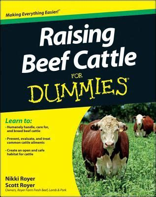 raising books raising beef cattle for dummies by royer reviews
