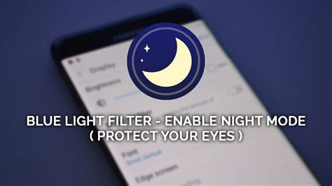 blue light filter enable night mode protect your eyes
