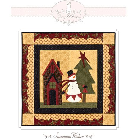 Bunny Hill Quilt Patterns by Bunny Hill Designs Snowman Wishes Quilt Pattern