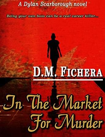 the a thriller novella books in the market for murder a scarborough novel book 1