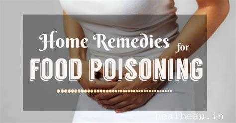 effective home remedies for food poisoning