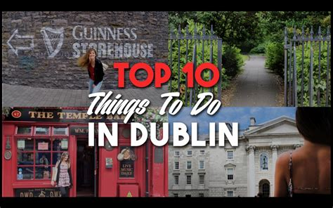 the top 10 things i top 10 things to do in dublin