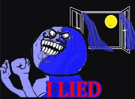 I Lied Meme Face - i lied know your meme