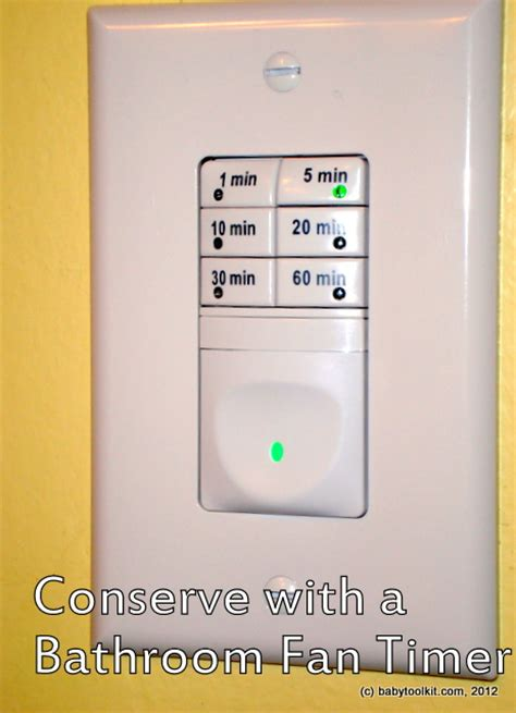 fan timers bathroom baby toolkit conserve your energy and your home s with
