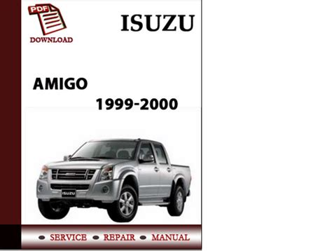 service manual 2000 isuzu amigo repair manual free 2000 isuzu amigo owners manual download 2000 isuzu amigo service repair manual download download