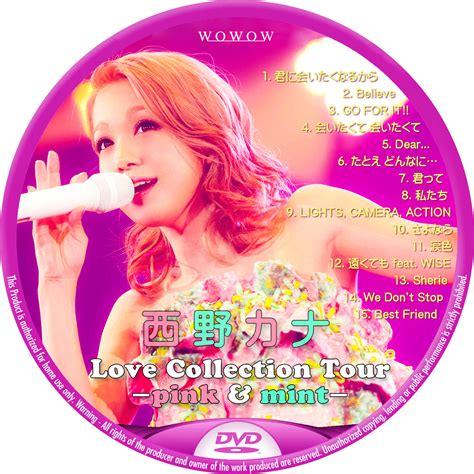kana nishino with love tour 西野カナ love collection tour pink mint レーベル92