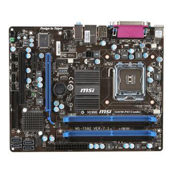 Msi Sockel 775 by Msi G41m P43 Combo Intel G41 Socket 775 Motherboard Ln43179 Scan Uk