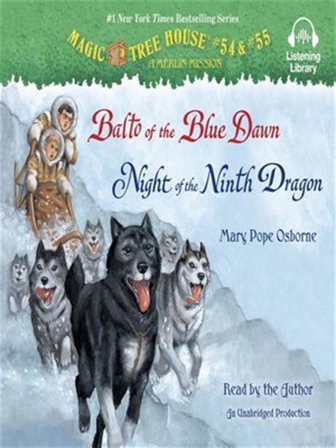 balto of the blue magic tree house r merlin mission books magic tree house series 183 overdrive ebooks audiobooks
