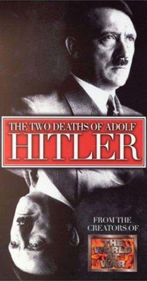 hitler biography dvd two deaths of adolf hitler tv movie 1975 imdb
