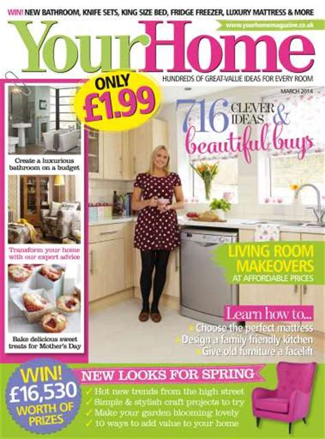 home mag your home magazine march 2014 subscriptions pocketmags
