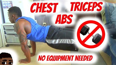 killer home chest tricep ab workout no equipment