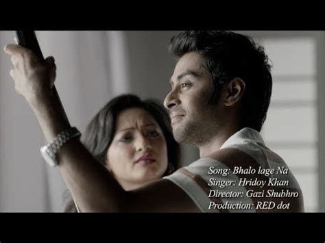 new song bhalo lage na by hridoy khan hridoy khan bhalo lage na official